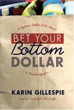 Bet Your Bottom Dollar (Library Edition) (Bottom Dollar Girls Series)