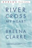 River, Cross My Heart (Oprah's Book Club)