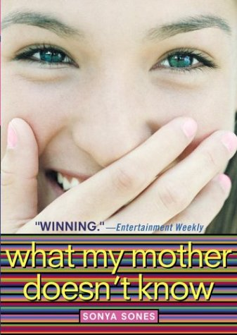 What My Mother Doesn't Know (What My Mother Doesn't Know, #1)