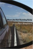 More Like Not Running Away: A Novel (Mary Mccarthy Prize in Short Fiction)