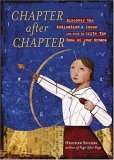 Chapter After Chapter: Discover the Dedication & Focus You Need to Write the Book of Your Dreams