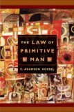 The Law of Primitive Man: A Study in Comparative Legal Dynamics