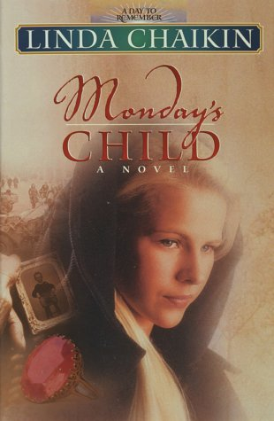 Monday's Child: A Novel (A Day To Remember #1)