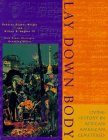 Lay Down Body: Living History in African American Cemeteries