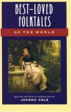 Best-Loved Folktales of the World (The Anchor Folktale Library)