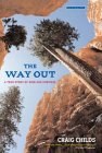 The Way Out: A True Story of Ruin and Survival