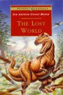 The Lost World: Being an Account of the Recent Amazing Adventures of Professor E. Challenger (Puffin Classics)