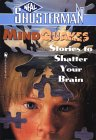 Mindquakes: Stories To Shatter Your Brain (Scary Stories)