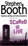Scared To Live