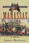 Manassas (Civil War Battle Series/James Reasoner, Bk 1)