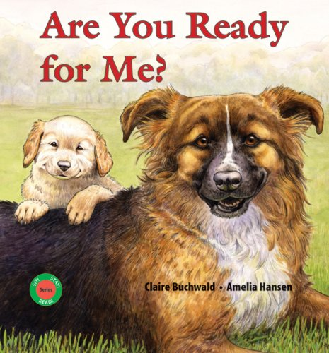 Are You Ready for Me? (Sit! Stay! Read!)