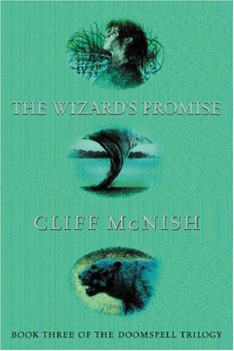 The Wizard's Promise (Doomspell Trilogy, Book 3) by Cliff McNish
