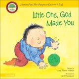 Little One, God Made You (PURPOSE DRIVEN LIFE) (PURPOSE DRIVEN LIFE)
