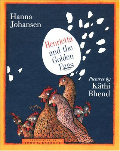 Henrietta and the Golden Eggs