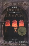 Hammering at the Doors of Heaven (Fires of Faith Series #2)