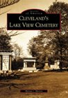 Cleveland's Lake View Cemetery  (OH)   (Images of America)