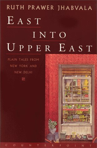 Buy East Into Upper East: Plain Tales from New York and New Delhi from Flipkart.com