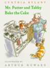 Mr. Putter & Tabby Bake the Cake (Mr. Putter & Tabby)