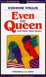 Even the Queen & Other Short Stories