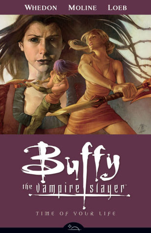 Buffy The Vampire Slayer: Time Of Your Life (Season 8, Vol. 4)