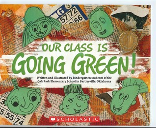 Our Class Is Going Green