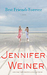 Best Friends Forever: A Novel (Hardcover) by Jennifer Weiner