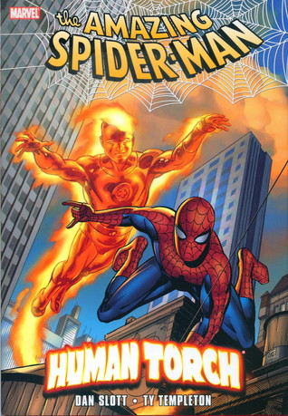 Spider-Man & The Human Torch by Dan Slott, Ty Templeton