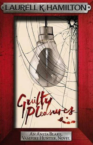 Guilty Pleasures (Anita Blake, #1)