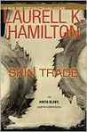 Skin Trade (Anita Blake, Vampire Hunter, #17)