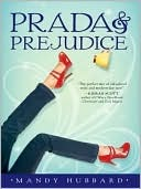 Prada and Prejudice cover image from GoodReads