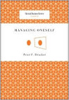 Managing Oneself (Harvard Business Review Classics) (Harvard Business Review Classics)