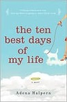 The Ten Best Days of My Life