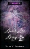 Don't Die, Dragonfly (The Seer, #1)