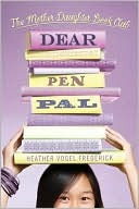 Dear Pen Pal by Heather Vogel Frederick