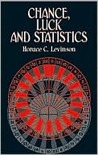 Chance, Luck, and Statistics
