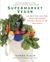 Supermarket Vegan: 225 Meat-Free, Egg-Free, Dairy-Free Recipes f... by Donna Klein