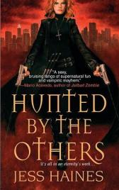 Hunted By The Others (H&W Investigations, #1)