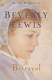 The Betrayal (Abram's Daughters, #2)