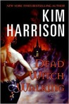 Dead Witch Walking (Rachel Morgan/The Hollows, #1)