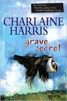 Grave Secret (A Harper Connelly Mystery, #4)