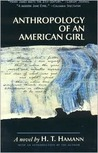 Anthropology of an American Girl