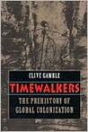 Timewalkers: The Prehistory of Global Colonization