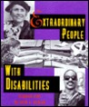 Extraordinary People With Disabilities (Extraordinary People)