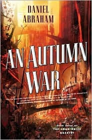 An Autumn War by Daniel Abraham