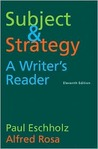 Subject and Strategy: A Writer's Reader