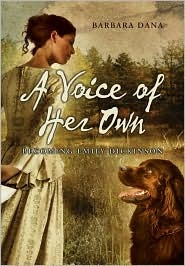 A Voice of Her Own: Becoming Emily Dickinson cover image from GoodReads