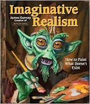 Imaginative Realism - How to Paint What Doesn't Exist
