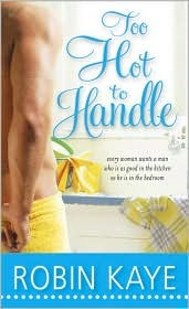 Too Hot to Handle (Domestic Gods, #2)