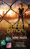 Hard Magic (Paranormal Scene Investigations, #1)