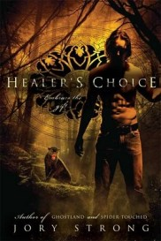 Healer's Choice (Ghostland World, #3)